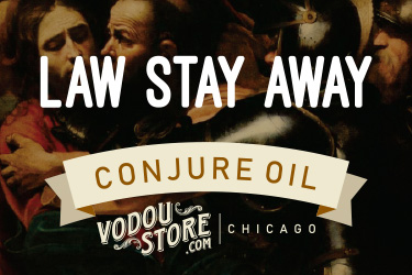 Law Stay Away Oil : The Vodou Store