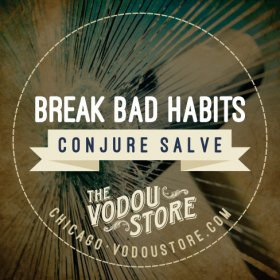 Break Bad Habits Conjure Salve