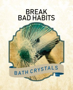 Break bad Habits Bath Crystals
